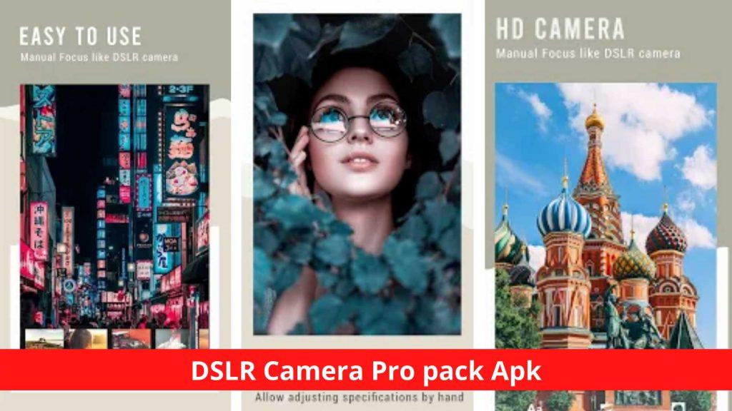 DSLR Camera Pro pack Apk