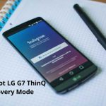 How To Boot LG G7 ThinQ In Recovery Mode