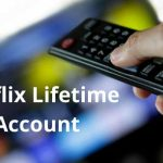 Netflix Lifetime Account